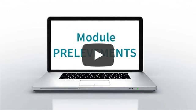Vidéo module prélèvements